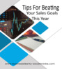 Thumbnail Tips for Beating your Sales Goals this Year